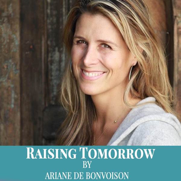 https://www.arianedebonvoisin.com/wp-content/uploads/2016/05/raising-tomorrow-600_600.jpg