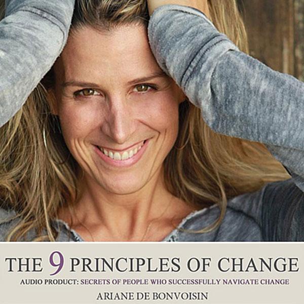 https://www.arianedebonvoisin.com/wp-content/uploads/2019/05/nine-principles-of-change-full.jpg