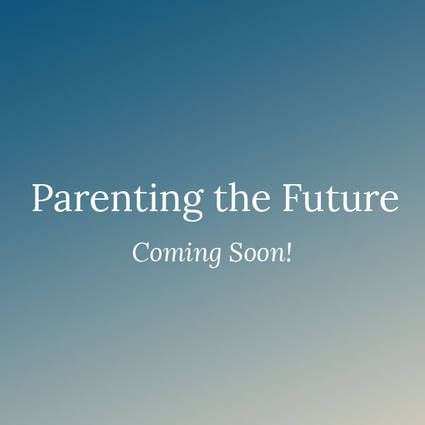 https://www.arianedebonvoisin.com/wp-content/uploads/2019/05/parenting-the-future-placeholder2.jpg