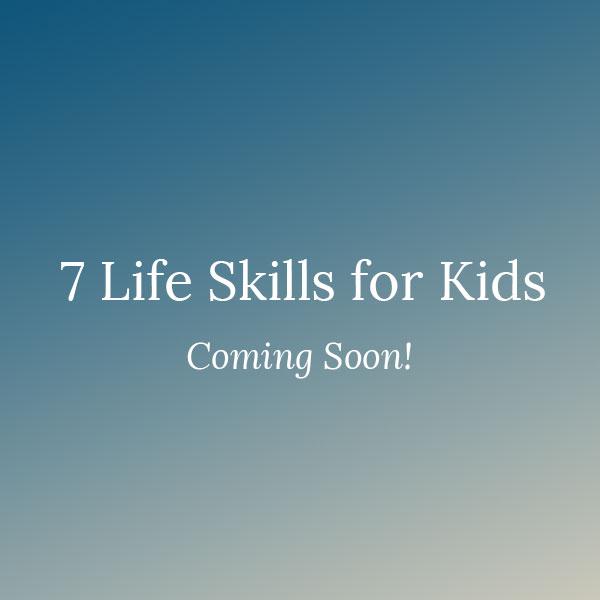 https://www.arianedebonvoisin.com/wp-content/uploads/2019/05/seven-life-skills-for-kids.jpg